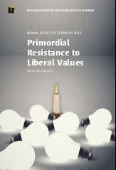 Human Rights in Serbia in 2013 – Primordial Resistance to Liberal Values