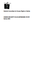 Human Security in an Unfinished State - Serbia 2005 -