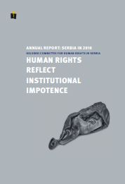 Annual Report: Serbia In 2010 - Human Rights Reflect Institutional Impotence Cover Image