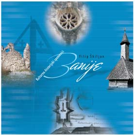 Cultural and historical monuments of Banija with an overview of history Banija from prehistory to 1881. Cover Image