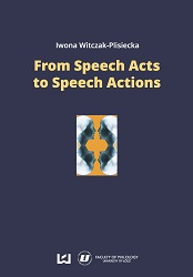 From Speech Acts to Speech Actions