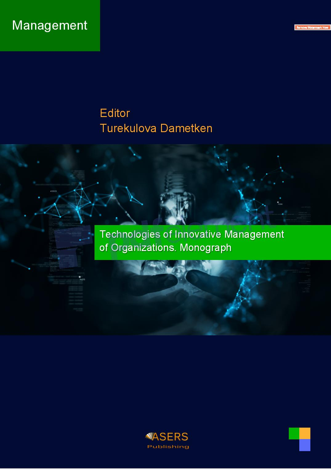 Technologies of Innovative Management of Organizations. Monograph