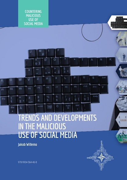 TRENDS AND DEVELOPMENTS IN THE MALICIOUS USE OF SOCIAL MEDIA Cover Image