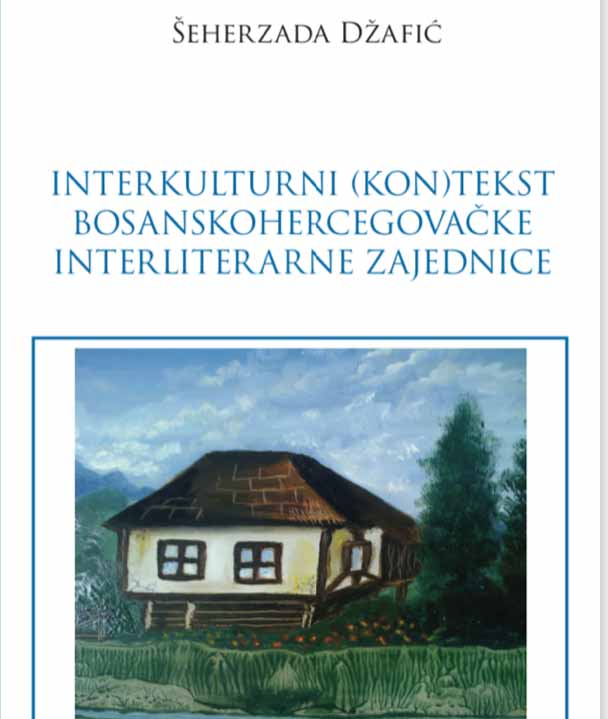The Intercultural (con)text of Bosnian-Herzegovinian interliterary community Cover Image