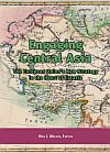 Engaging Central Asia. The European Union's new strategy in the heart of Eurasia
