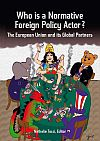 Who is a normative foreign policy actor? The European Union and its Global Partners