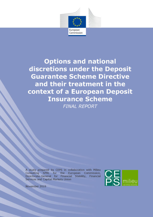 Options and national discretions under the Deposit Guarantee Scheme Directive and their treatment in the context of a European Deposit Insurance Scheme