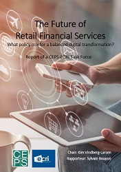 The Future of Retail Financial Services. What policy mix for a balanced digital transformation?