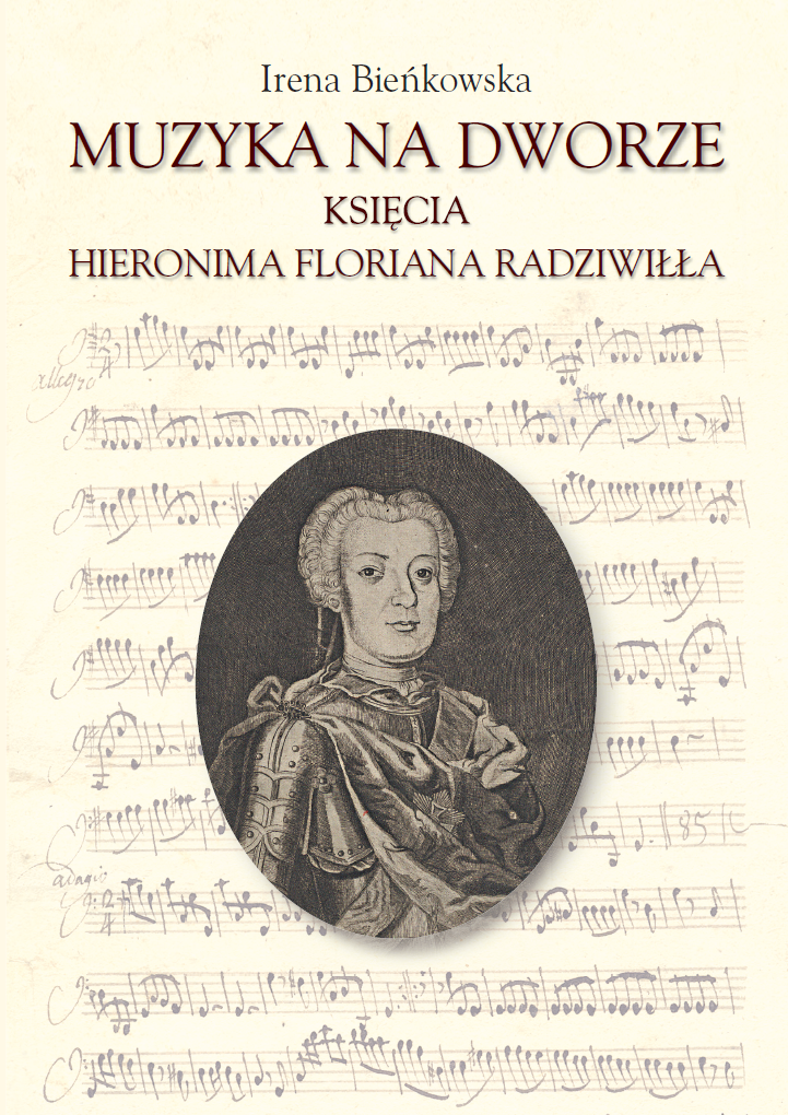 Music at the court of Prince Hieronim Florian Radziwiłł Cover Image