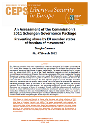 #47 An Assessment of the Commission's 2011 Schengen Governance Package. Preventing abuse by EU member states of freedom of movement?