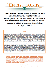 #49 The Court of Justice of the European Union as a Fundamental Rights Tribunal. Challenges for the Effective Delivery of Fundamental Rights in the Area of Freedom, Security and Justice Cover Image