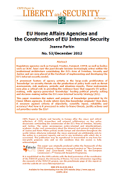 #53 EU Home Affairs Agencies and the Construction of EU Internal Security