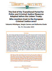 #74 The End of the Transitional Period for Police and Criminal Justice Measures Adopted before the Lisbon Treaty: Who monitors trust in the European Criminal Justice area?
