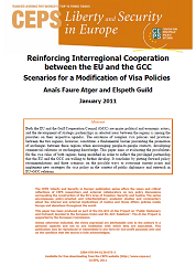 Reinforcing Interregional Cooperation between the EU and the GCC. Scenarios for a Modification of Visa Policies