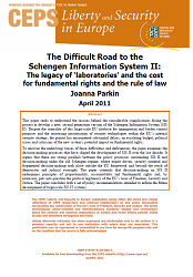The Difficult Road to the Schengen Information System II: The legacy of 'laboratories' and the cost for fundamental rights and the rule of law