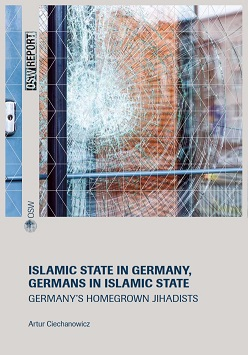 Islamic State in Germany, Germans in Islamic State. Germany's Homegrown Jihadists