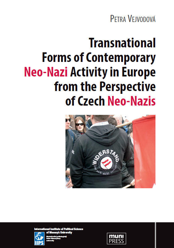 Transnational Forms of Contemporary Neo-Nazi Activity in Europe from the Perspective of Czech Neo-Nazis Cover Image