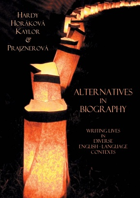 Alternatives in Biography: Writing Lives in Diverse English-Language Contexts