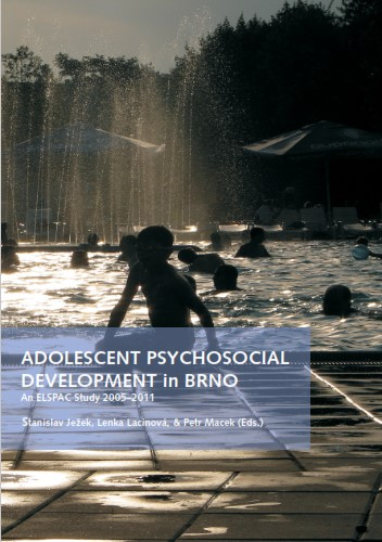 Adolescent psychosocial development in Brno: An ELSPAC Study 2005–2011
