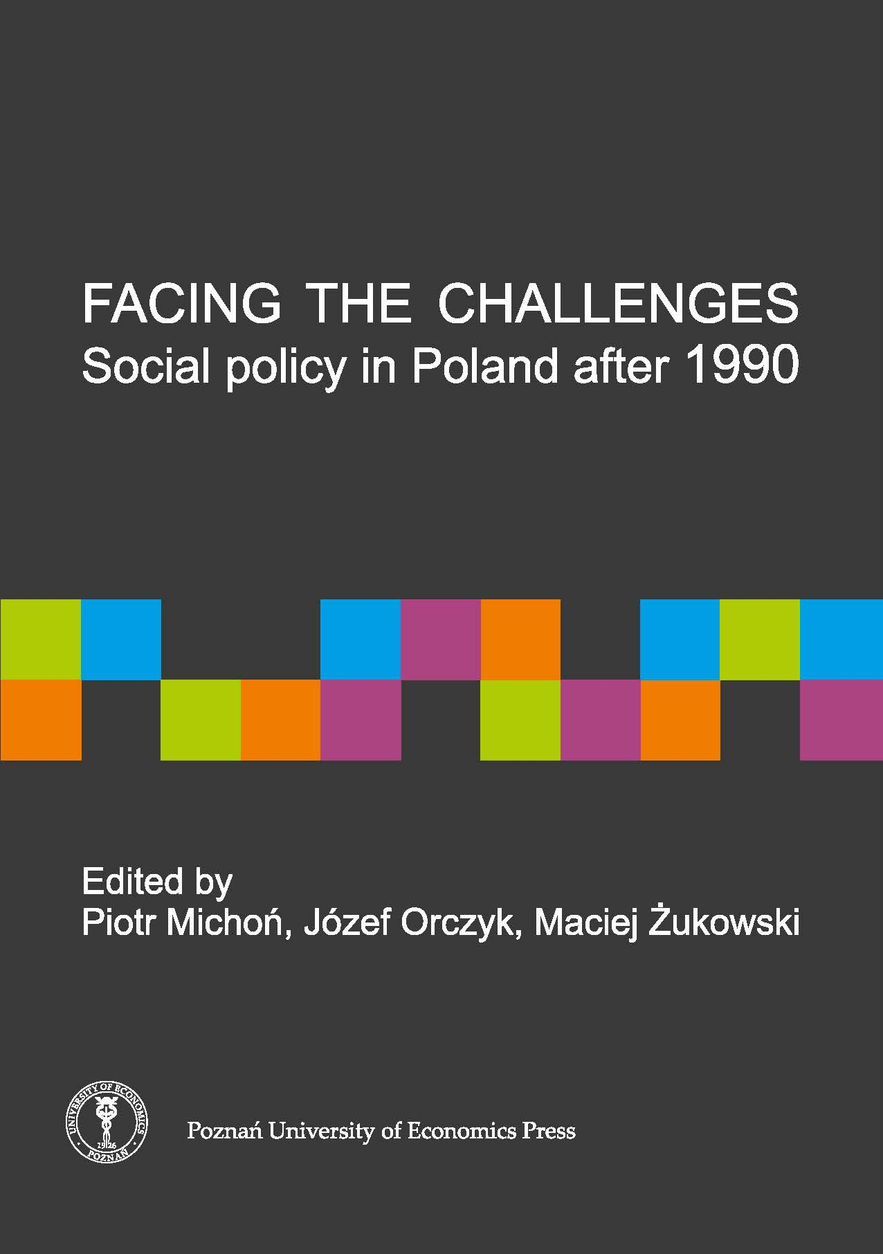 Facing the challenges: social policy in Poland after 1990