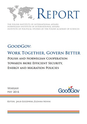 GoodGov: Work Together, Govern Better Polish and Norwegian Cooperation towards More Efficient Security, Energy and Migration Policies
