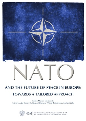 NATO and the Future of Peace in Europe: Towards a Tailored Approach