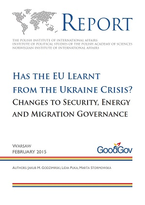 Has the EU Learnt from the Ukraine Crisis? Changes to Security, Energy and Migration Governance