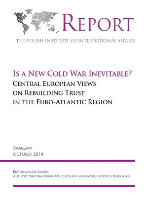 Is a New Cold War Inevitable? Central European Views on Rebuilding Trust in the Euro-Atlantic Region