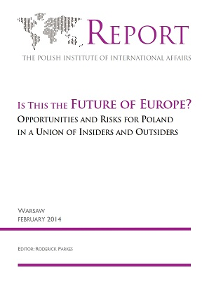 Is this the Future of Europe? Opportunities and Risks for Poland in a Union of Insiders and Outsiders