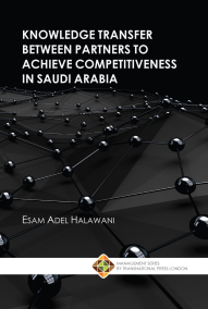 Knowledge transfer between partners to achieve competitiveness in Saudi Arabia