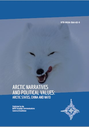 ARCTIC NARRATIVES AND POLITICAL VALUES: ARCTIC STATES, CHINA AND NATO