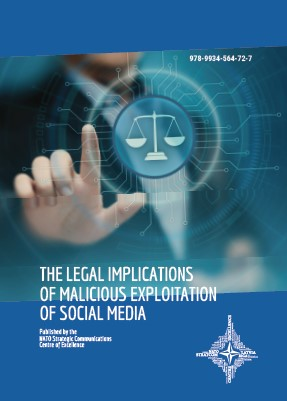 THE LEGAL IMPLICATIONS OF MALICIOUS EXPLOITATION OF SOCIAL MEDIA