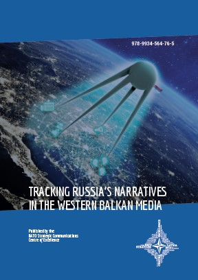 TRACKING RUSSIA'S NARRATIVES IN THE WESTERN BALKAN MEDIA