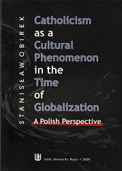 Catholicism as a Cultural Phenomenon in the Time of Globalization. A Polish Perspective