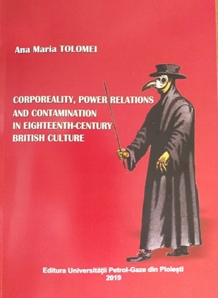 Corporeality, power relations and contamination in eighteenth-century British culture
