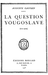 LA QUESTION YOUGOSLAVE