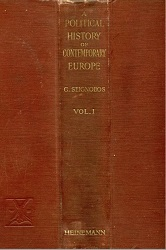 A Political History of Contemporary Europe since 1814. Vol. I