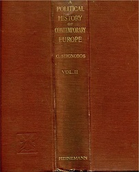 A Political History of Contemporary Europe since 1814. Vol. II