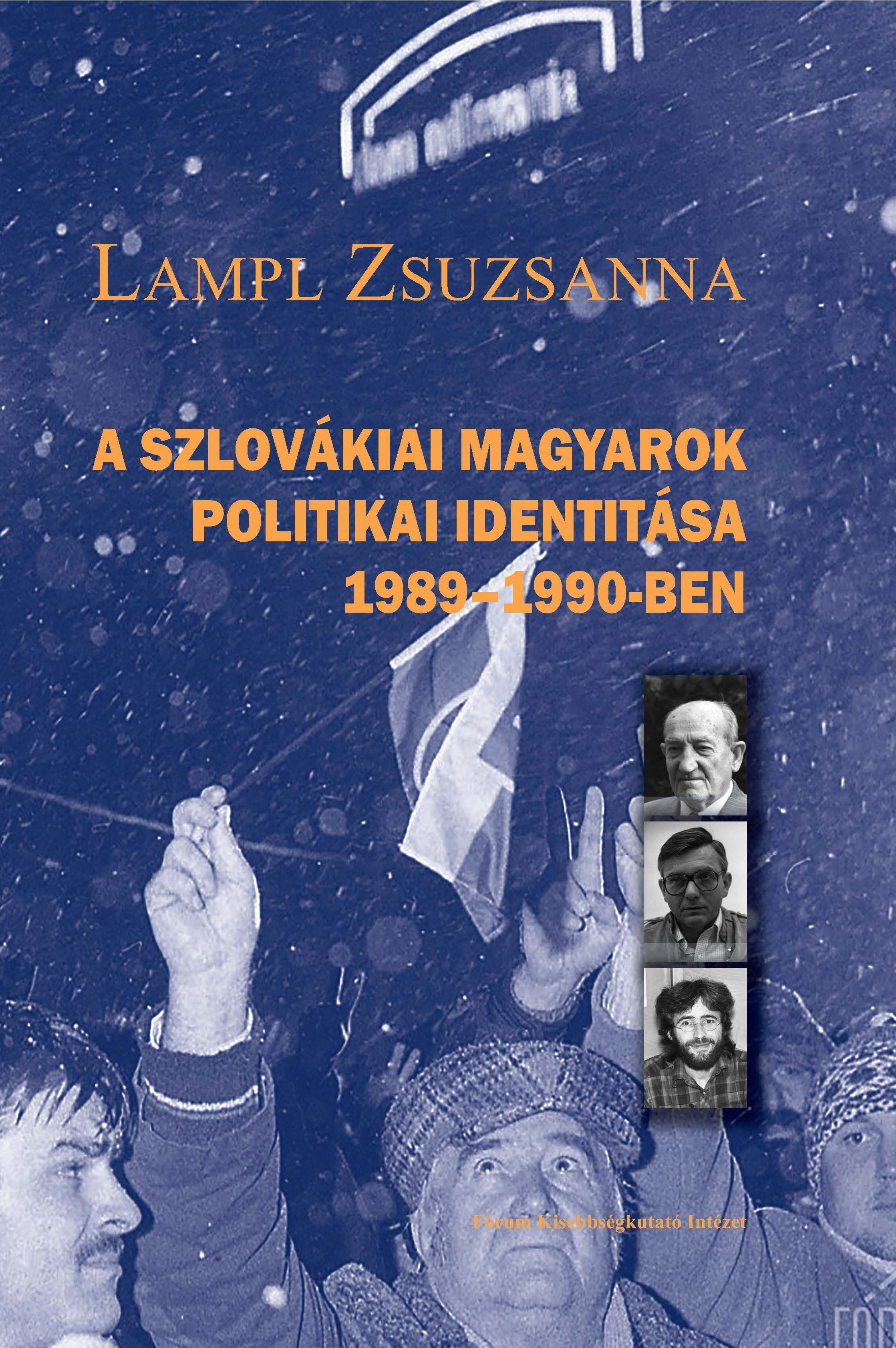 The Political Identity of Hungarians in Slovakia in 1989–1990 Cover Image