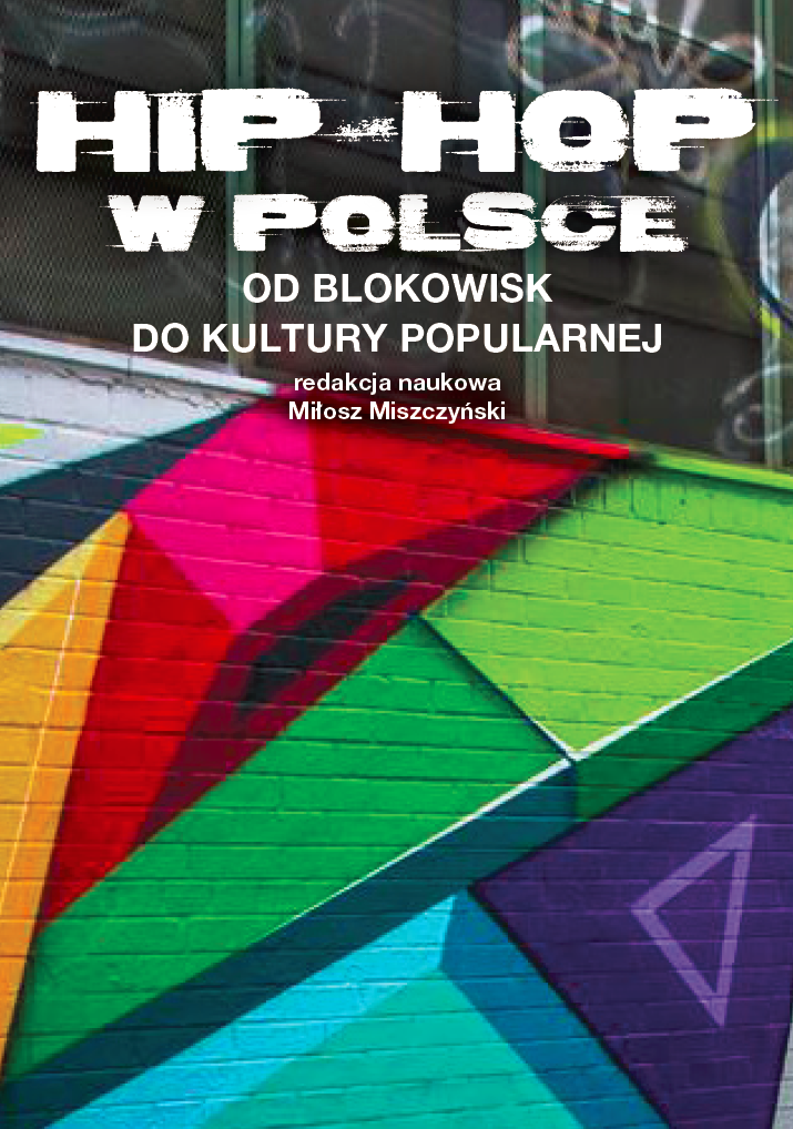 Hip-hop in Poland. From the inner city to the popular culture Cover Image