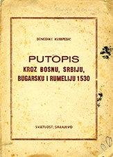 Itinerary through Bosnia, Serbia, Bulgaria and Rumelia in 1530 Cover Image