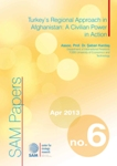 Turkey's Regional Approach in Afghanistan: A Civilian Power in Action Cover Image