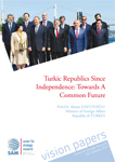 Turkic Republics Since Inde-pendence: Towards A Common Future Cover Image