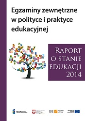 Report on the State of - Education in 2014. Exterior exams in the educational policy and practice Cover Image