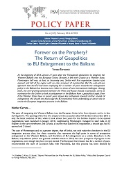 №147: Forever on the Periphery? The Return of Geopolitics to EU Enlargement to the Balkans