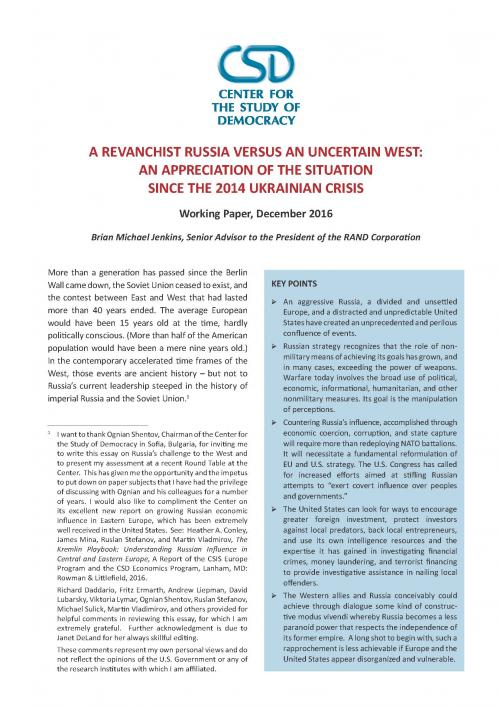 Working Paper: A Revanchist Russia versus an Uncertain West: An Appreciation of the Situation since the 2014 Ukrainian Crisis