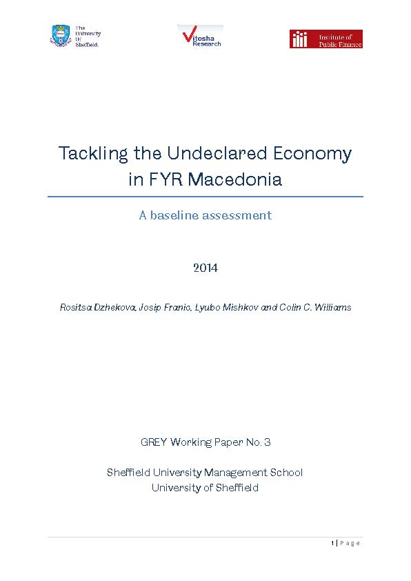 GREY Working Paper No. 3: Tackling the Undeclared Economy in FYR Macedonia, a Baseline Assessment