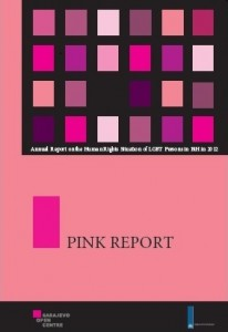 Pink report. Annual report on human rights of LGBT persons in 2012 in B&H