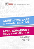 More Care in Primary Health! More Care Centers in the Municipalities!