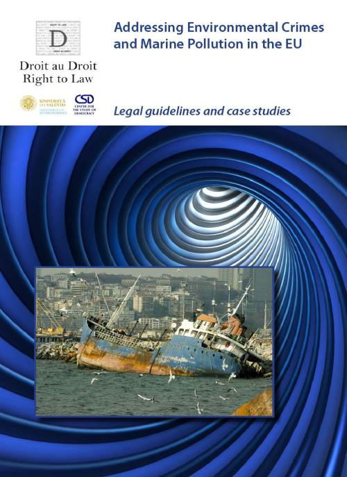Addressing Environmental Crimes and Marine Pollution in the EU: Legal guidelines and case studies